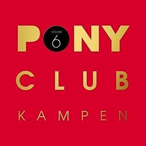 Pony Club Kampen Vol.6