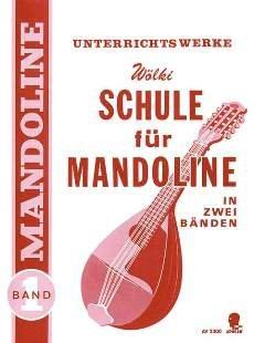 MANDOLINENSCHULE 1 - arrangiert für Mandoline [Noten / Sheetmusic] Komponist: WOELKI KONRAD