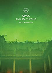 Spas and Spa Visiting (Shire Library)