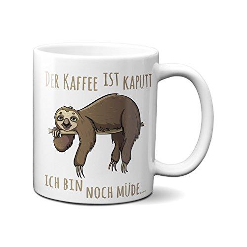 Tasse mit Spruch : Der Kaffee ist kaputt, ich bin noch müde, Tier-Motiv, Faultier, Geschenk-Tasse