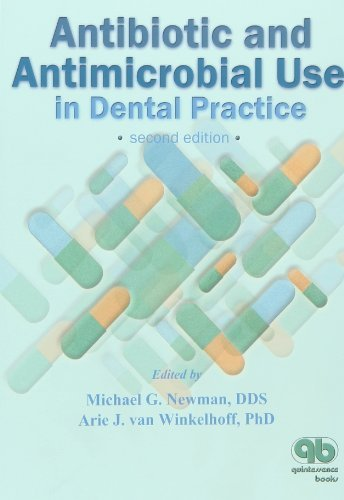 Antibiotic and Antimicrobial Use in Dental Practice by Michael G. Newman (2001-01-30)