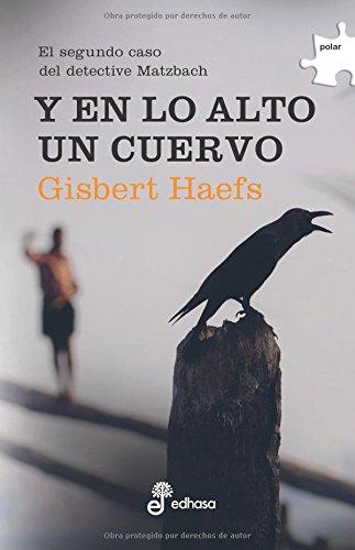 Y En Lo Alto Un Cuervo