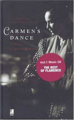 Carmen's Dance: A Fantasy of Spanish Flamenco (Ear Books Mini) por Tina Deininger
