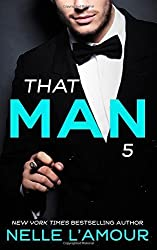 THAT MAN 5 (The Wedding Story-Part 2): Volume 5 by Nelle L'Amour (2015-02-11)