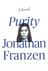 Purity: A Novel by Jonathan Franzen (2015-09-01)
