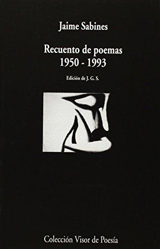 Recuento de poemas, 1950-1993 por Jaime Sabines