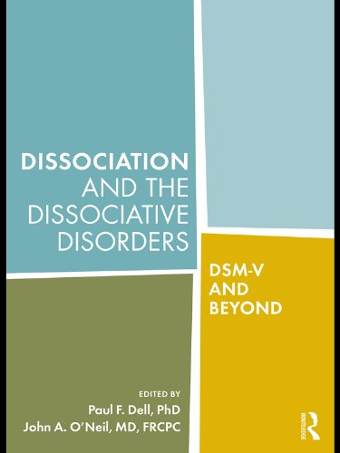 Dissociation and the Dissociative Disorders: DSM-V and Beyond (English Edition)