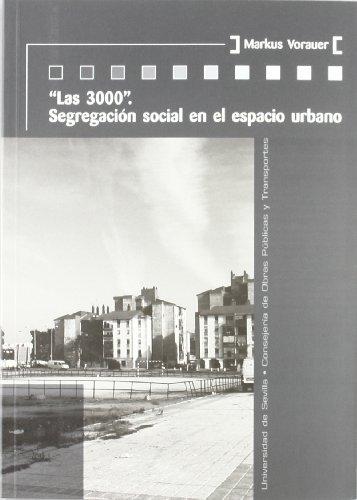 """""""Las 3000"""": Segregación social en el espacio urbano (KORA)"""