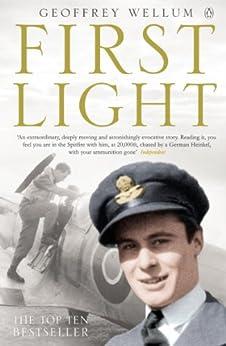 First Light von [Wellum, Geoffrey]