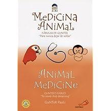 Medicina Animal/Animal Medicine (Gunter's Fables)