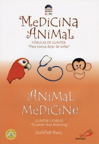 Medicina Animal/Animal Medicine par Gunter Pauli