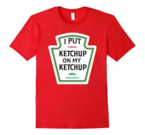 i-put-ketchup-on-my-ketchup-t-shirt