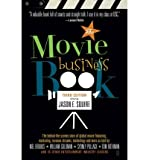 [(Movie Business Book 3rd Editio)] [Author: Jason Squire] published on (September, 2004)