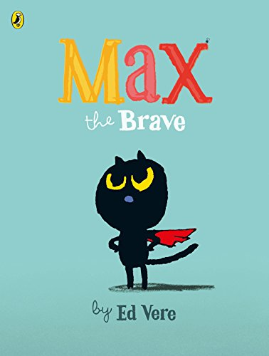 Max the Brave (English Edition)