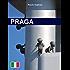 Praga. Ed. Italiana (RLI CLASSICI)