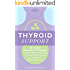 Thyroid Support: 20+ Herbal Remedies & Strategies to Banish Brain Fog, Boost Your Metabolism & Heal Your Underactive Thyroid Naturally (Diet, Hypothyroidism, Hashimotos, Thyroiditis, Weight Loss)