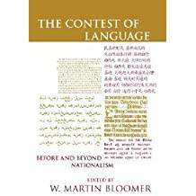 [(The Contest of Language: Before and Beyond Nationalism)] [Author: W. Martin Bloomer] published on (November, 2005)