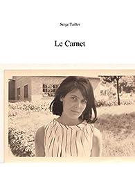 Le Carnet par Serge Tailler