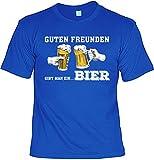T-Shirt im Set mit Einem Bier Blechschild - Guten Freunden Gibt Man Ein… Bier & 10 Gründe Warum Bier Besser ist als Eine Frau