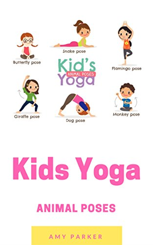 Kids Yoga: More Animal Poses (English Edition) eBook: Amy ...