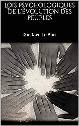 Lois psychologiques de l'évolution des peuples (French Edition)