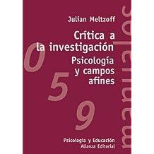 Crítica a la investigación: Psicología y campos afines (El Libro Universitario - Manuales)