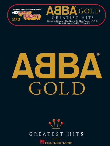 ABBA Gold - Greatest Hits Songbook: E-Z Play Today Volume 272