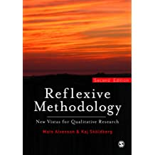 Reflexive Methodology: New Vistas for Qualitative Research