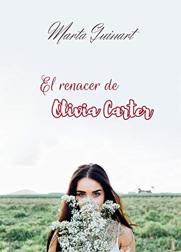 El renacer de Olivia Carter de Marta Guinart