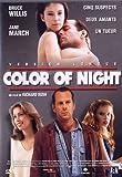 Color of Night [Version Longue]