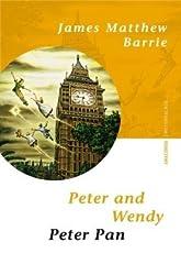 Peter and Wendy/Peter Pan. Zweisprachige Ausgabe Englisch - Deutsch
