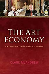The Art Economy: An Investor's Guide to the Art Market