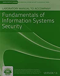 Laboratory Manual Version 1.5 to Accompany Fundamentals of Information Systems Security