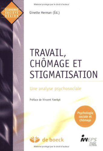 Travail, chômage et stigmatisation : Une analyse psychosociale