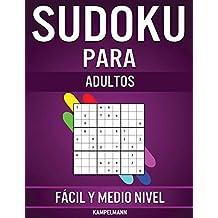 Sudoku Para Adultos Fácil y Medio Nivel: 600 Sudoku para Adultos desde Nivel Fácil hasta Medio con Soluciones