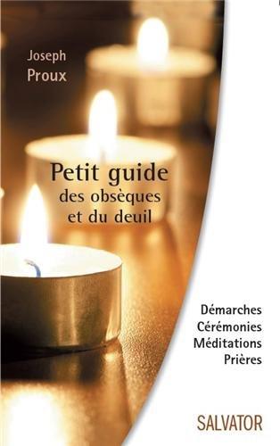 Petit guide des obsèques et du deuil
