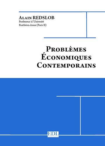 Problèmes économiques contemporains : ...