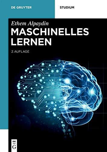 Maschinelles Lernen (De Gruyter Studium)