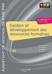 Gestion et développement des ressources humaines (A3), BTS AG PME-PMI, Livre de l'élève, éd. 2010