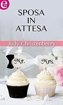 Sposa in attesa (eLit) di [Christenberry, Judy]