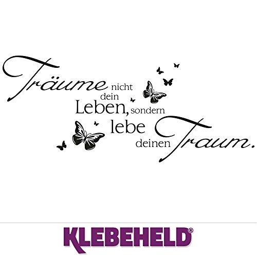 KLEBEHELD® Wandtattoo Träume nicht dein Leben, sondern lebe deinen Traum mit Schmetterlinge   Wandspruch Schlafzimmer Wohnzimmer