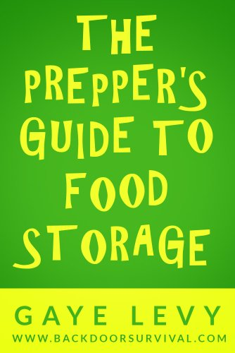 Prepper's Guide to Food Storage (English Edition)
