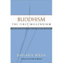 Buddhism, The First Millennium (English Edition)