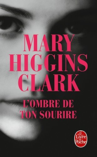 L'Ombre de Ton Sourire (French Edition) by Mary Higgins Clark (2012-01-04)