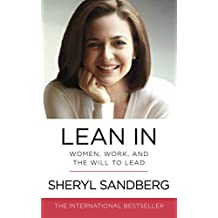 Lean In: Women, Work, and the Will to Lead by Sheryl Sandberg - Paperback