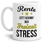 Tassendruck Geschenk-Tasse zum Ruhestand mit Spruch: Rente, jetzt beginnt der Freizeitstress/Rente / Rentner/Pension / Abschieds-Geschenk - Weiss
