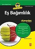 Es Bagimlilik: for Dummies - Codependency for Dummies