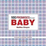 100 Promises to My Baby by Mallika Chopra (2012-01-13)