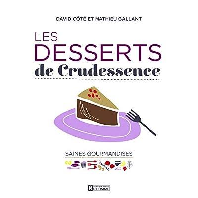 Les Desserts de Crudessence