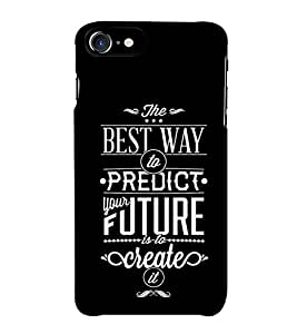 Fuson Designer Back Case Cover for Apple iPhone 7 Plus (The Best Way To Predict)